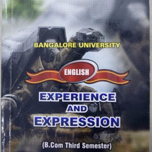 EXPERIENCE AND EXPRESSION (B.com Third Semester)