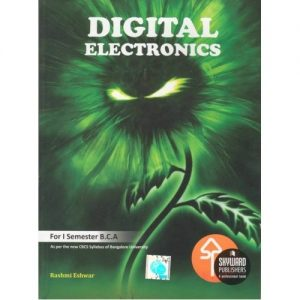 Digital Electronics ISBN No.978-81-929585-2-1 Author: Rashmi Eshwar Rs.235.00 each